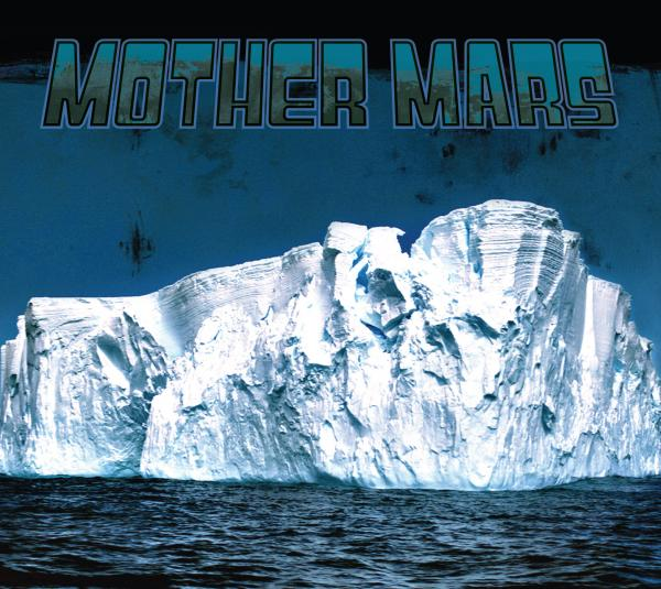 MOTHER MARS - Fossil Fuel Blues