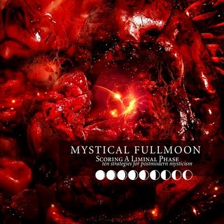MYSTICAL FULLMOON - Scoring A Liminal Phase - Ten Strategies For Postmodern Mysticism