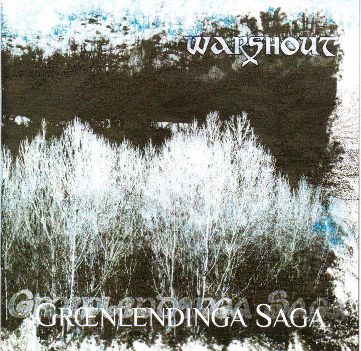 WARSHOUT - Grœnlendinga Saga