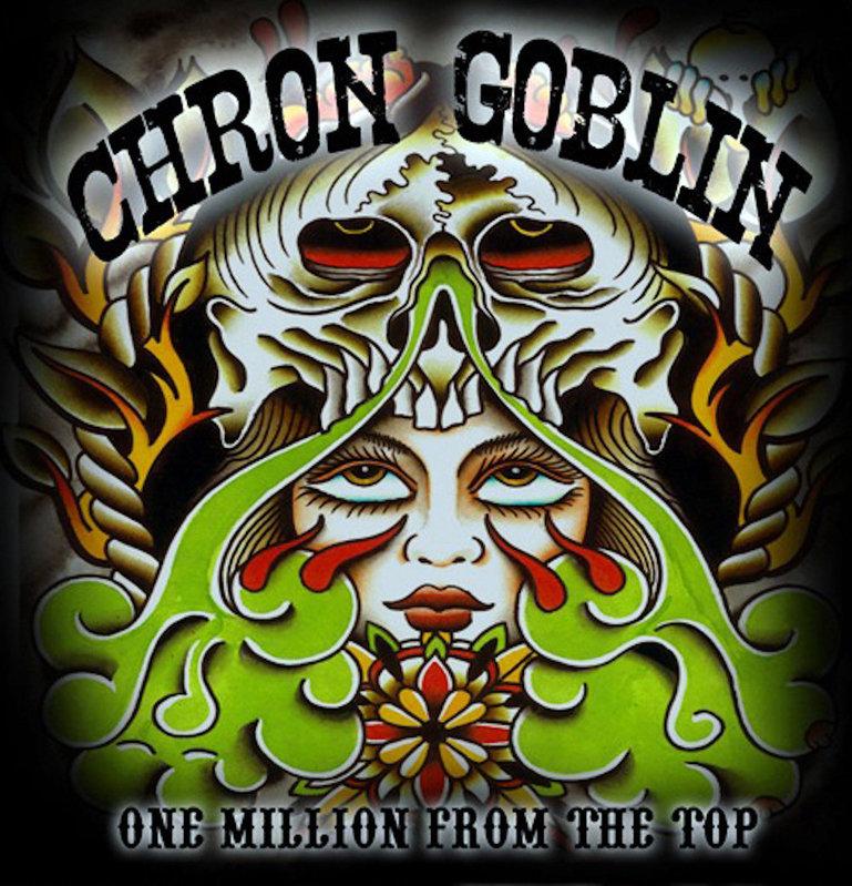 CHRON GOBLIN - One Million From The Top