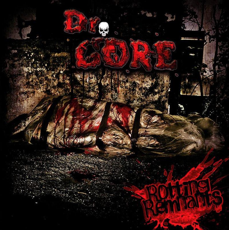 DR. GORE - Rotting Remnants