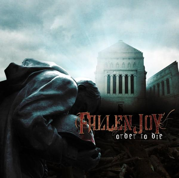 FALLEN JOY - Order To Die
