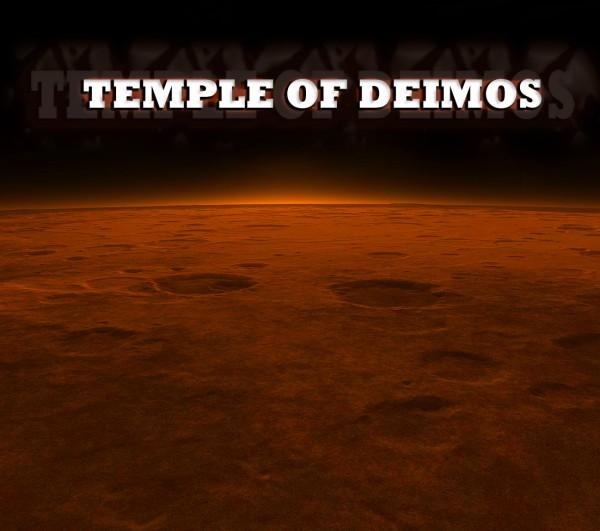 TEMPLE OF DEIMOS - Temple Of Deimos