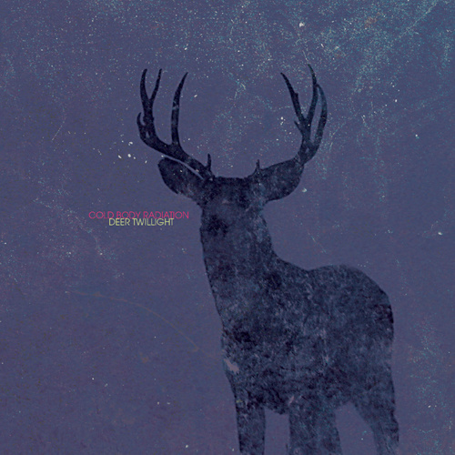 COLD BODY RADIATION - Deer Twilight
