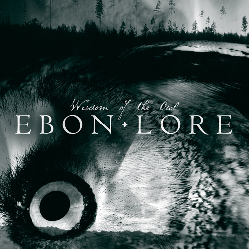 EBON LORE - Wisdom Of The Owl