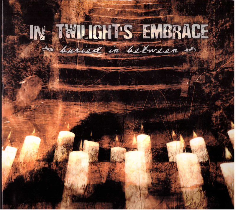 IN TWILIGHT'S EMBRACE - Buried In Beetween