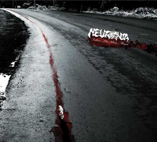 NEURONIA - Follow The White Mouse
