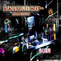 GASOLINE THRILL - Burn