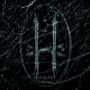 HELSLAKT - Corruption