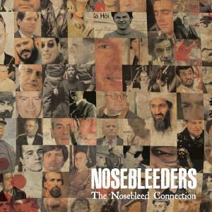 THE NOSEBLEED CONNECTION - Nosebleeders