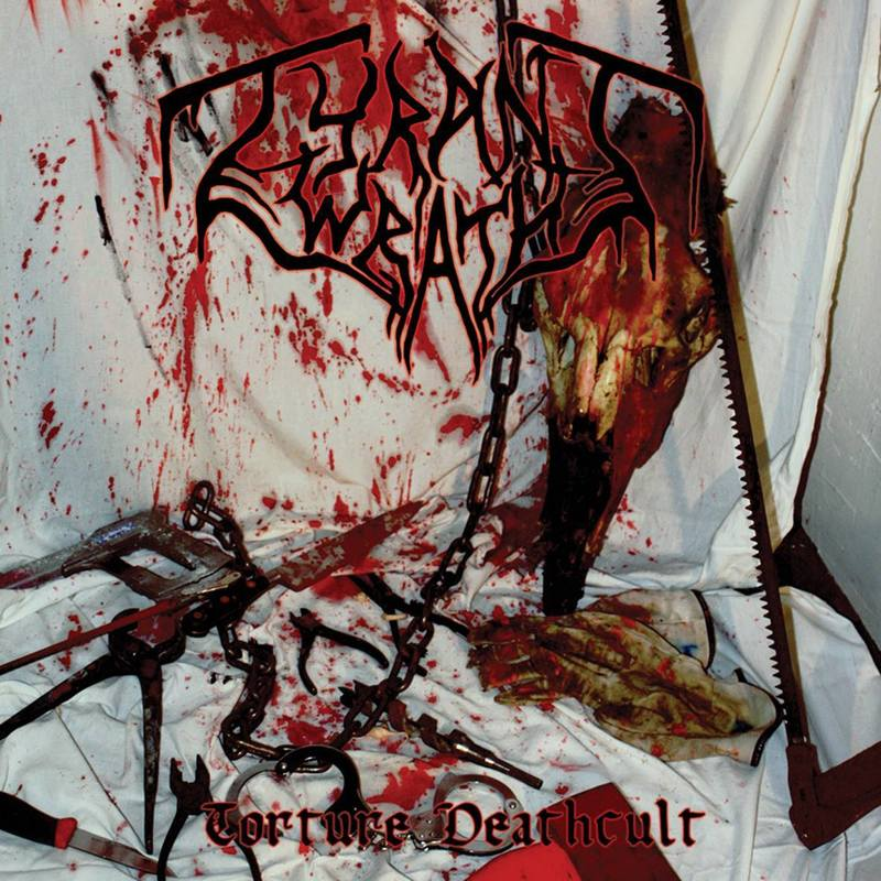 TYRANT WRATH - Torture Deathcult
