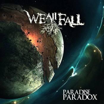 WE ALL FALL - Paradise Paradox