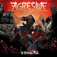 AGRESIVA - Eternal Foe