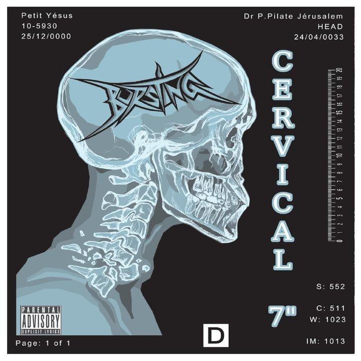 """BURSTING - Cervical 7"""""""