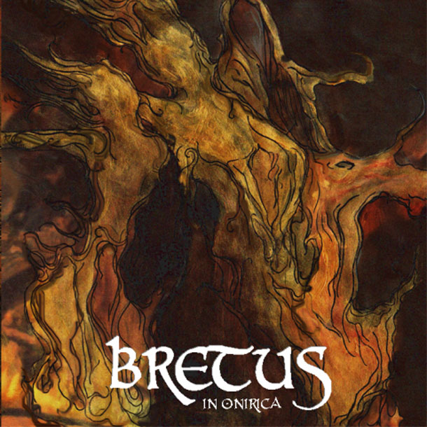 BRETUS - In Onirica