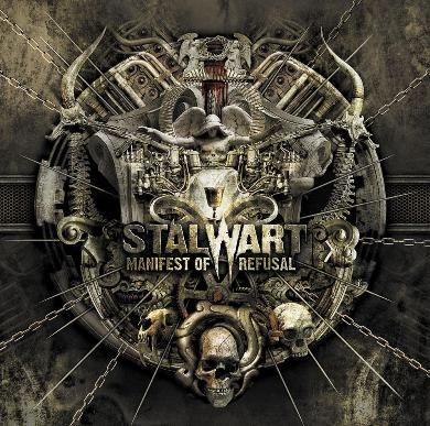 STALWART - Manifest Of Refusal