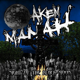 AKEM MANAH - Night Of The Black Moon
