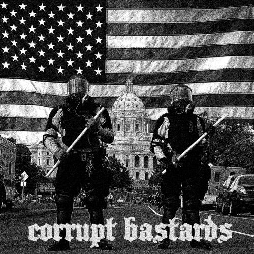 CORRUPT BASTARDS - Corrupt Bastards