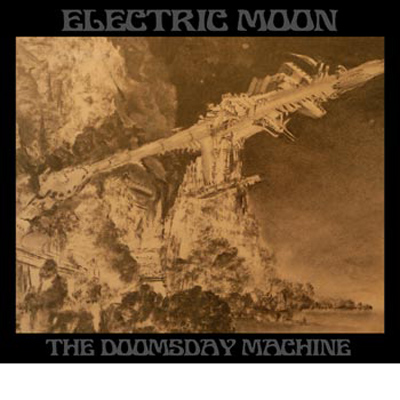 ELECTRIC MOON - The Doomsday Machine / Cellar Space - Live Overdose