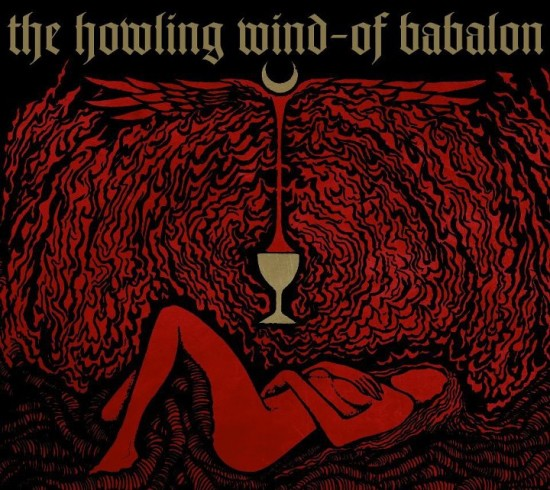 THE HOWLING WIND - Of Babalon