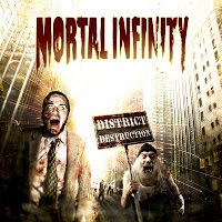 MORTAL INFINITY - District Destruction