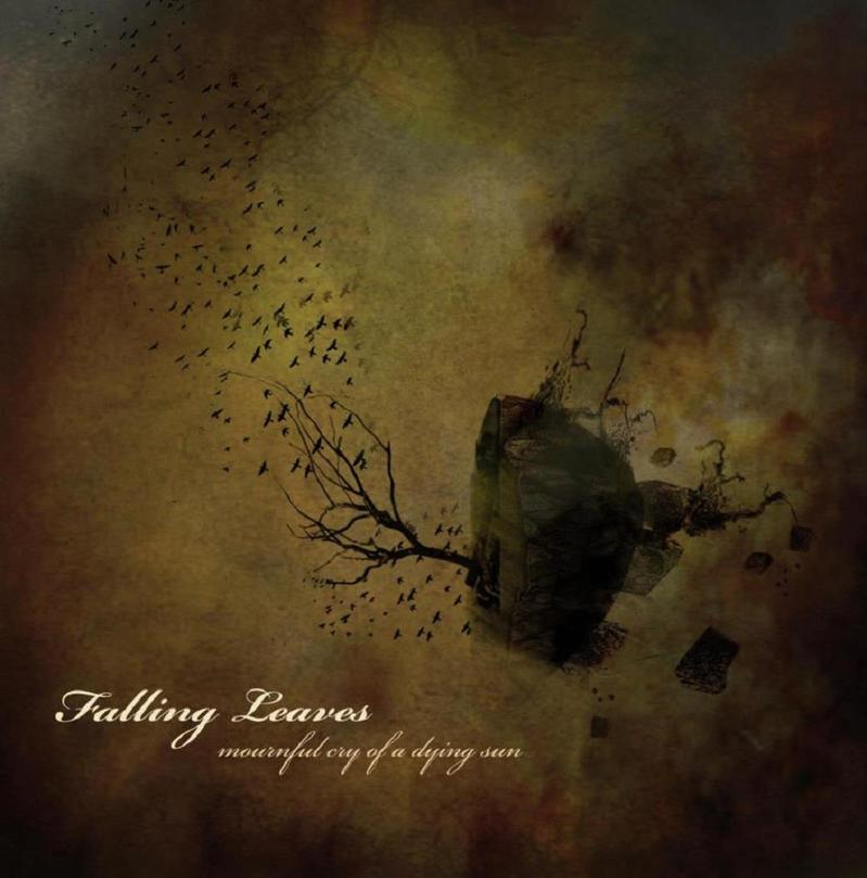 FALLING LEAVES - Mournful Cry For A Dying Sun