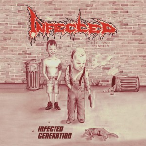 INFECTED - Infected Generation