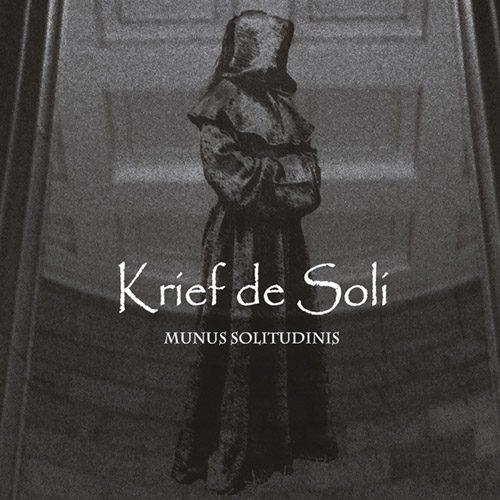 KRIEF DE SOLI - Munus Solitudinis
