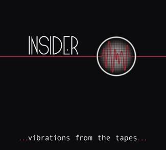 INSIDER - Vibrations From The Tapes