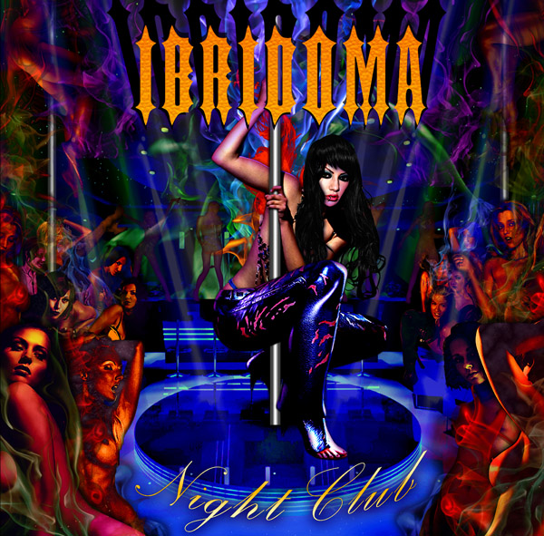 IBRIDOMA - Night Club