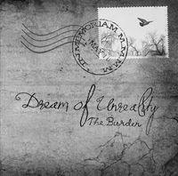 DREAM OF UNREALITY - The Burden
