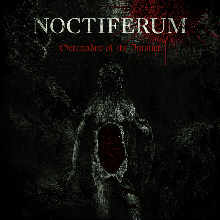 NOCTIFERUM - Serenades Of The Impure