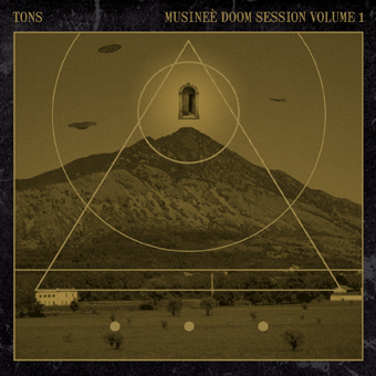 TONS - Musineè Doom Session, Volume 1