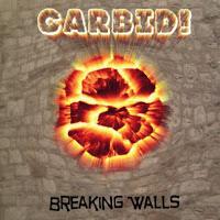 CARBID! - Breaking Walls