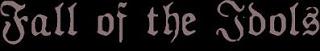 FALL OF THE IDOLS - Solemn Verses