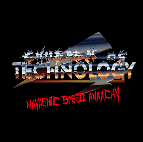 CHILDREN OF TECHNOLOGY - Mayhemic Speed Anarchy