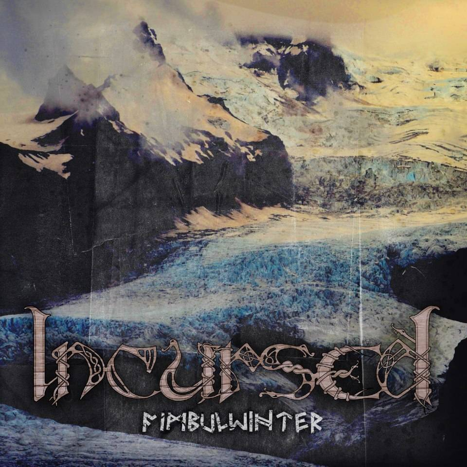 INCURSED - Fimbulwinter