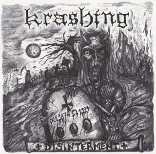 KRASHING - Disinterment 1987 - 1993