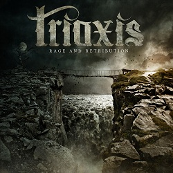 TRIAXIS - Rage And Retribution