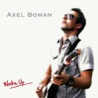 AXEL BOMAN - Wake Up