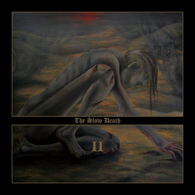 THE SLOW DEATH - II