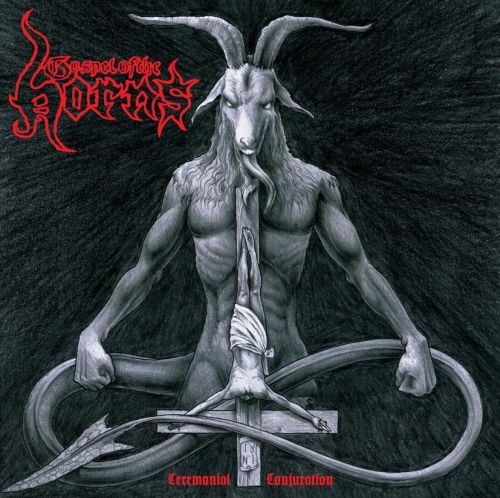 GOSPEL OF THE HORNS - Ceremonial Conjuration