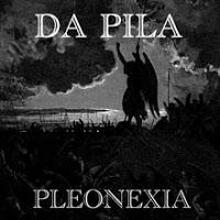 DA PILA - Pleonexia