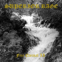 SUPERIOR RAGE - Fire Eternal II