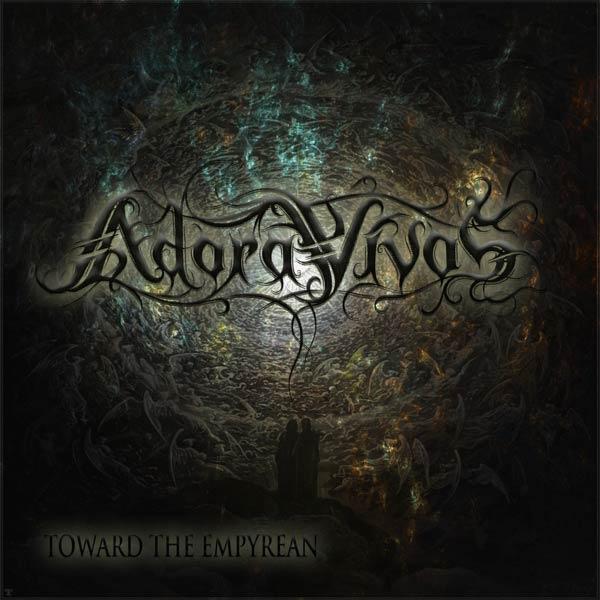 ADORA VIVOS - Toward The Empyrean