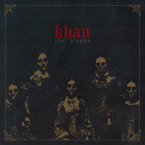 KHAN - The Plague