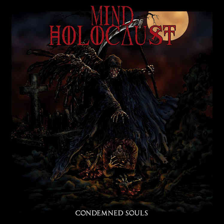 MIND HOLOCAUST - Condemned Souls
