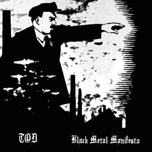 TOD - Black Metal Manifesto