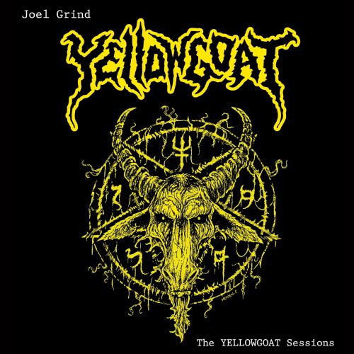 JOEL GRIND - The Yellowgoat Sessions