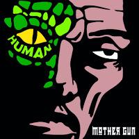 MOTHER GUN - Human